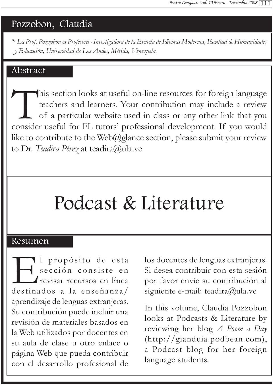 Abstract This section looks at useful on-line resources for foreign language teachers and learners.