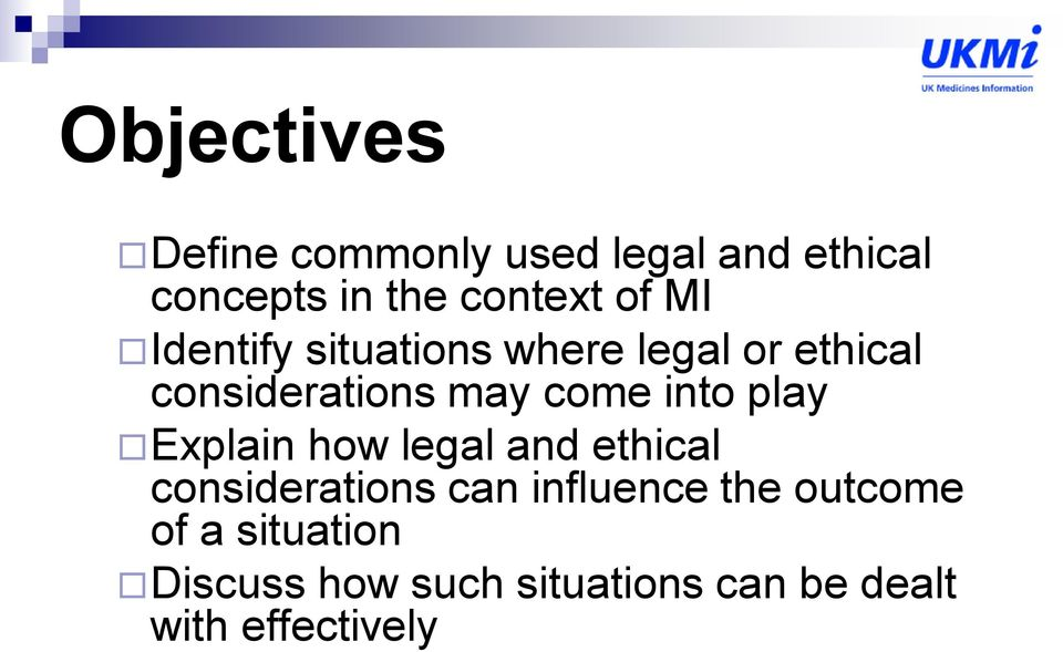 into play Explain how legal and ethical considerations can influence the