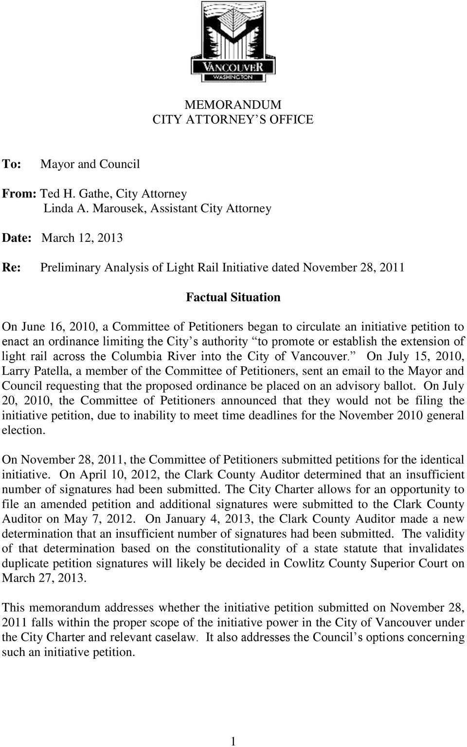 to circulate an initiative petition to enact an ordinance limiting the City s authority to promote or establish the extension of light rail across the Columbia River into the City of Vancouver.