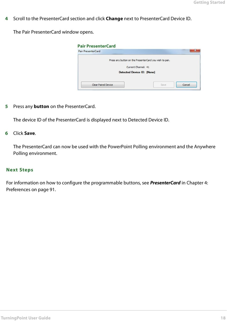 6 Click Save. The PresenterCard can now be used with the PowerPoint Polling environment and the Anywhere Polling environment.