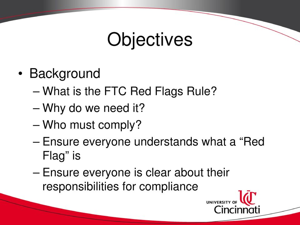 Ensure everyone understands what a Red Flag is