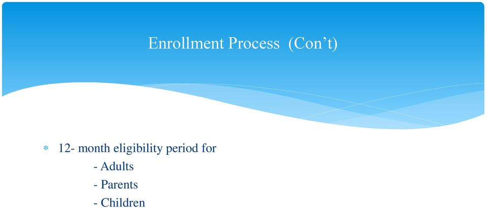 eligibility period for