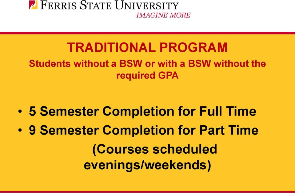 Completion for Full Time 9 Semester Completion
