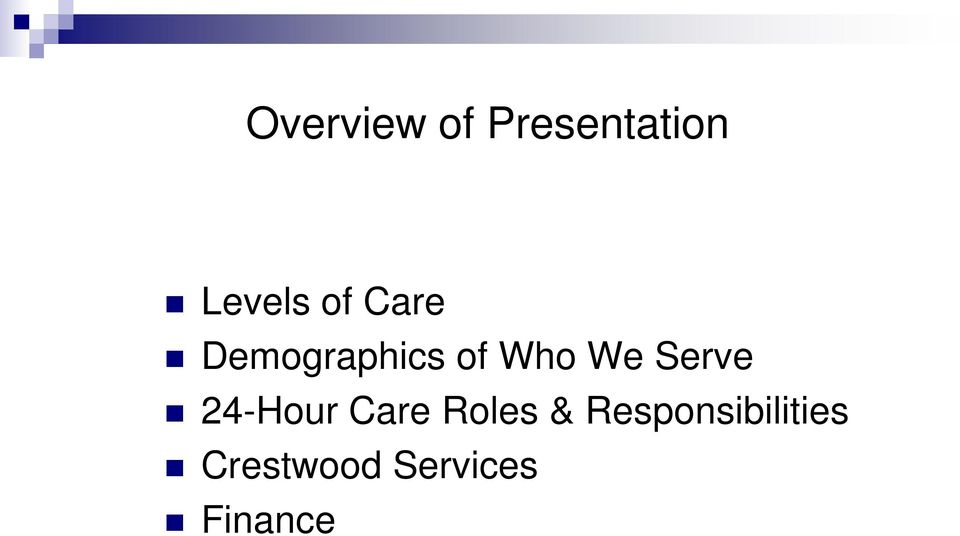 Serve 24-Hour Care Roles &