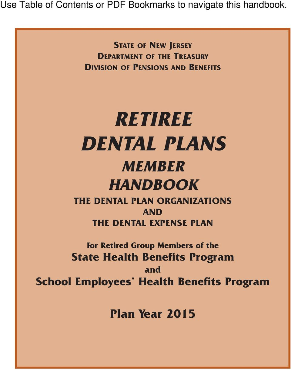 ORGANIZATIONS AND THE DENTAL EXPENSE PLAN For Retired Group Members of the