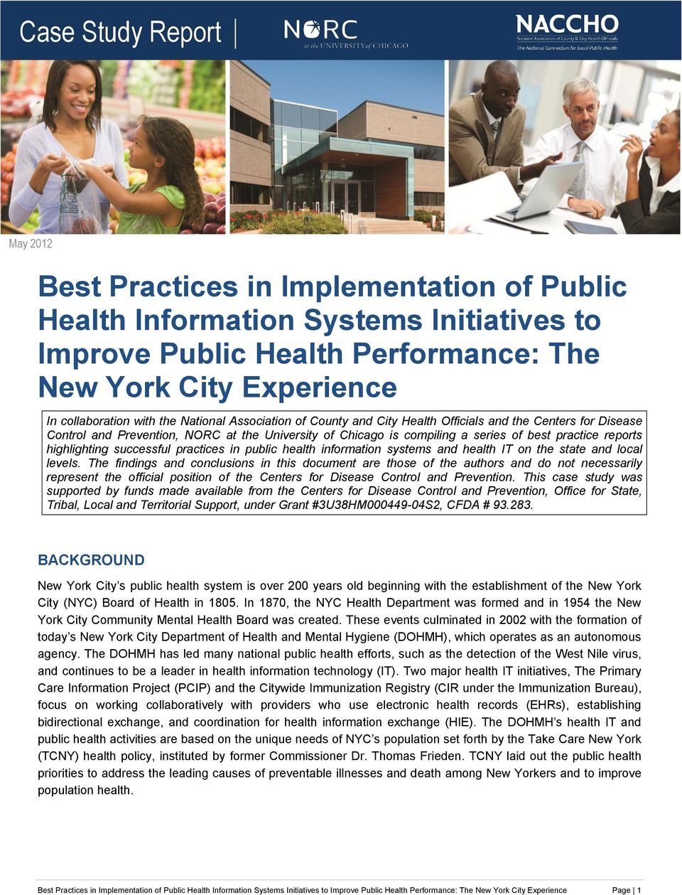 highlighting successful practices in public health information systems and health IT on the state and local levels.