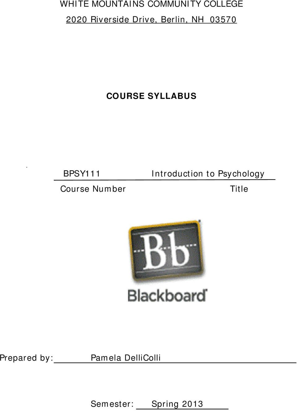 Course Number Introduction to Psychology Title