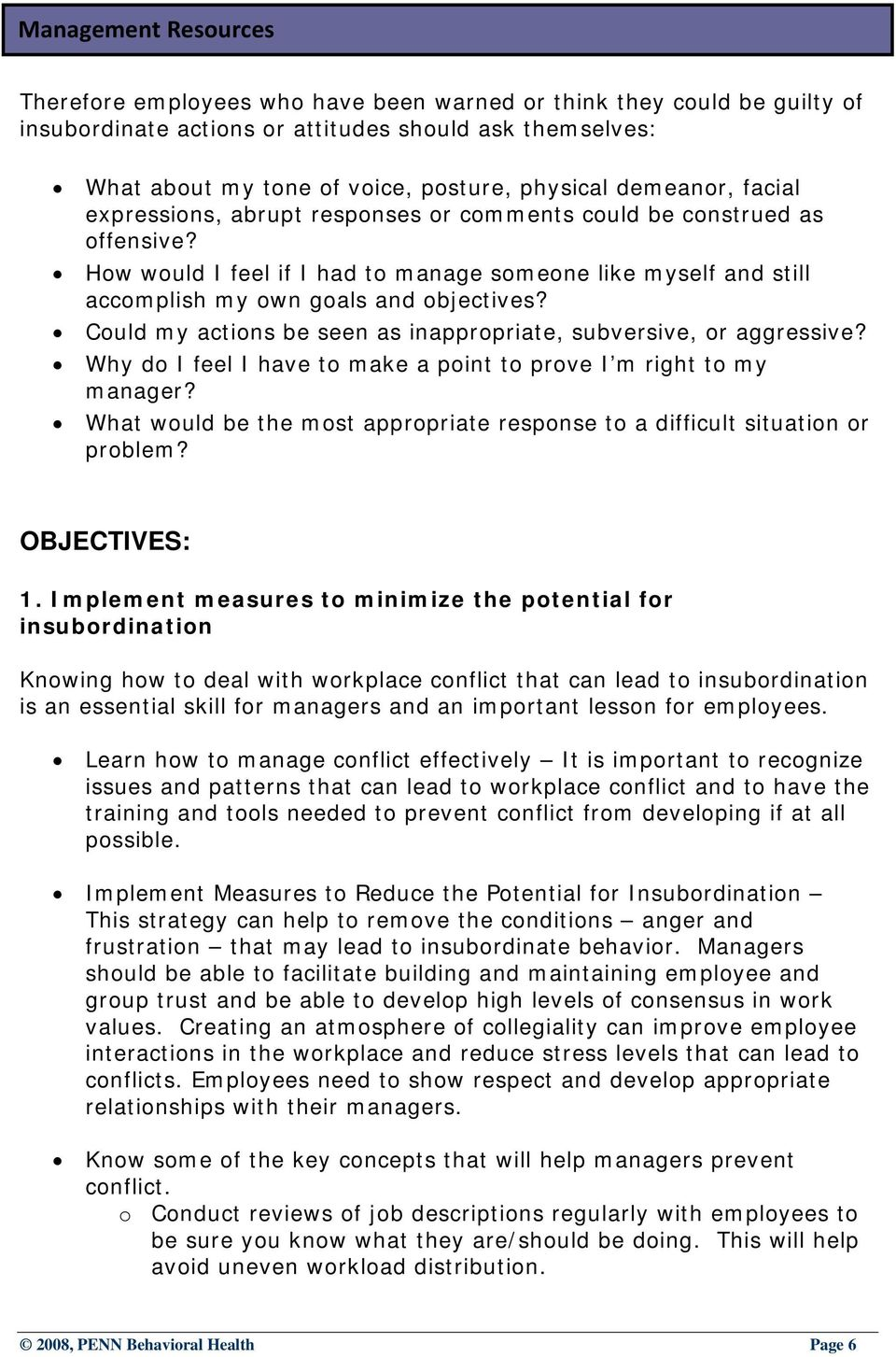Could my actions be seen as inappropriate, subversive, or aggressive? Why do I feel I have to make a point to prove I m right to my manager?