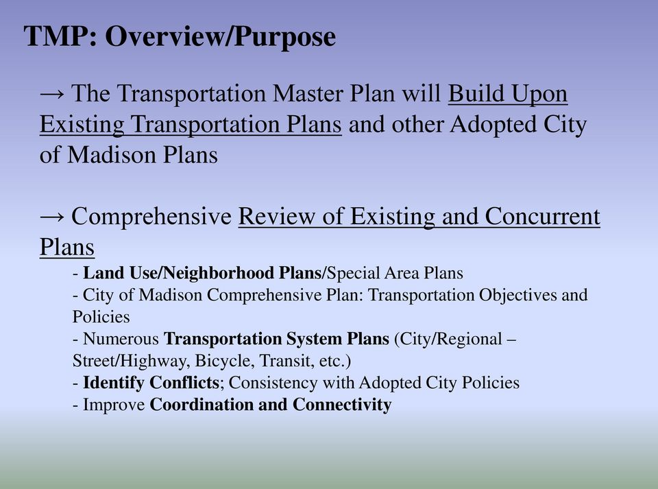 Madison Comprehensive Plan: Transportation Objectives and Policies - Numerous Transportation System Plans (City/Regional
