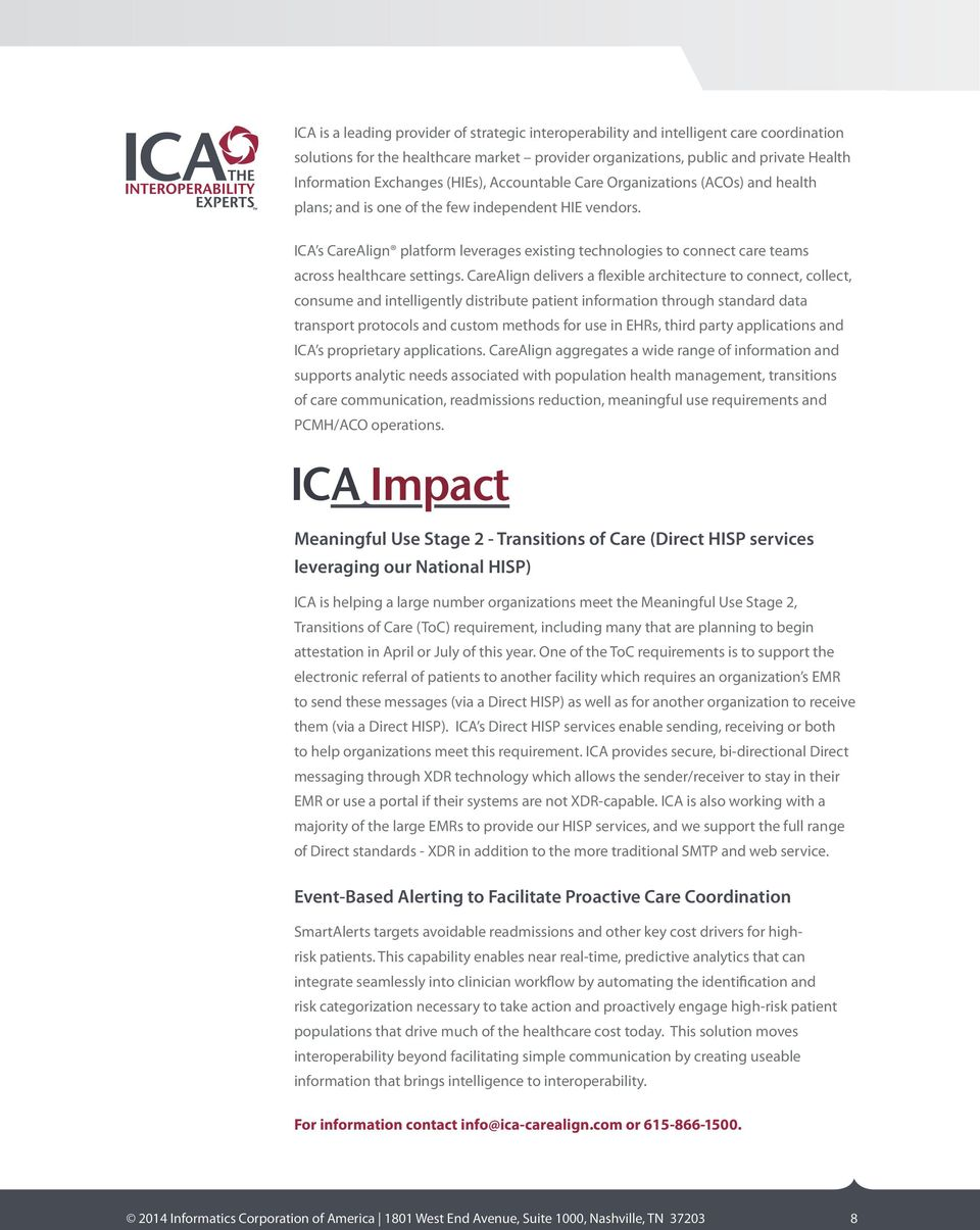 ICA s CareAlign platform leverages existing technologies to connect care teams across healthcare settings.