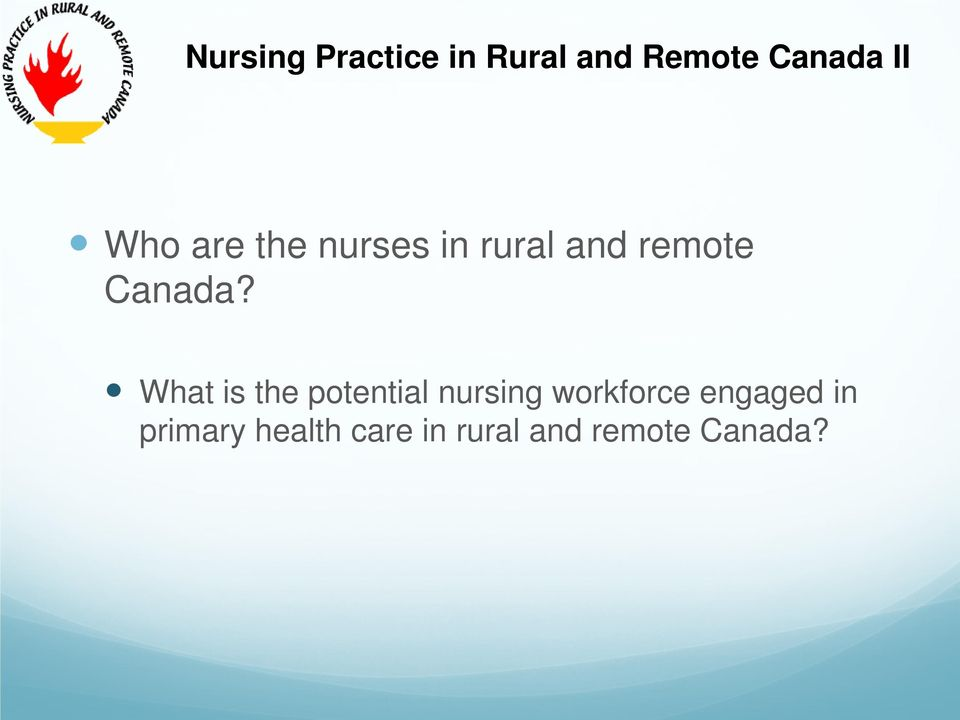 What is the potential nursing workforce engaged