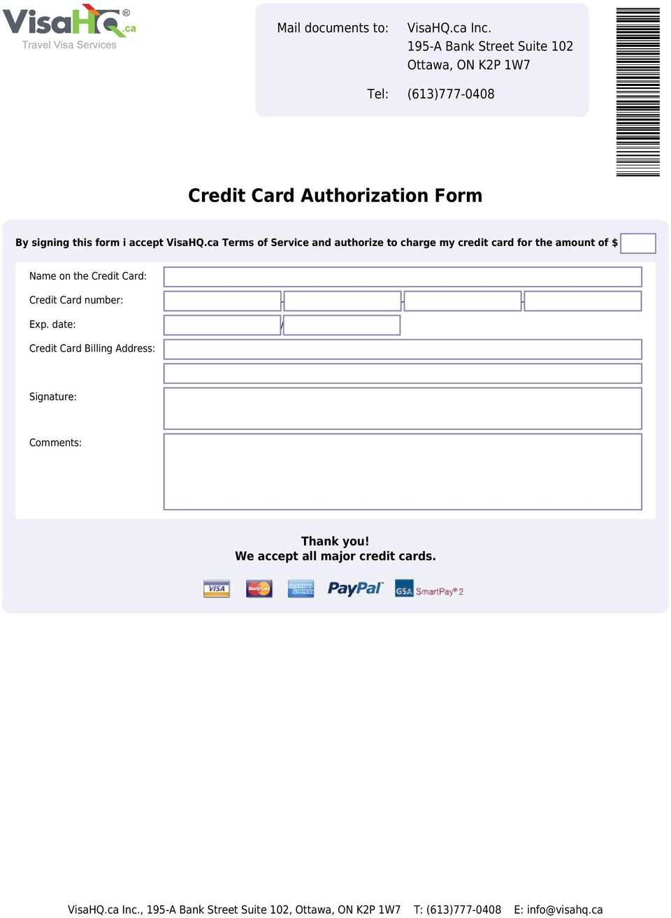 $ Name on the Credit Card: Credit Card number: - - - Exp.