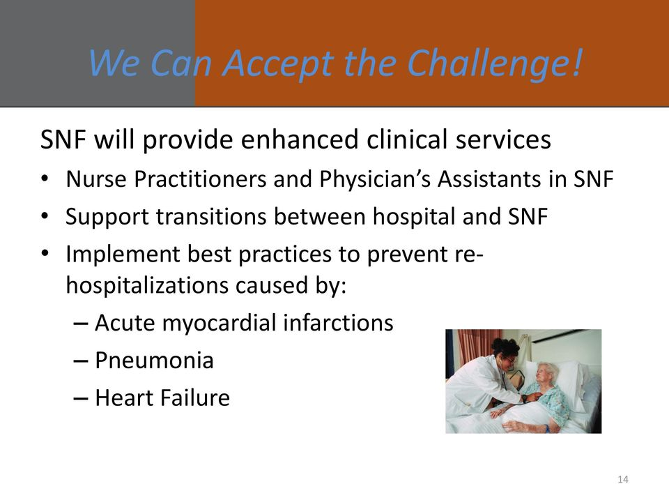 Physician s Assistants in SNF Support transitions between hospital and