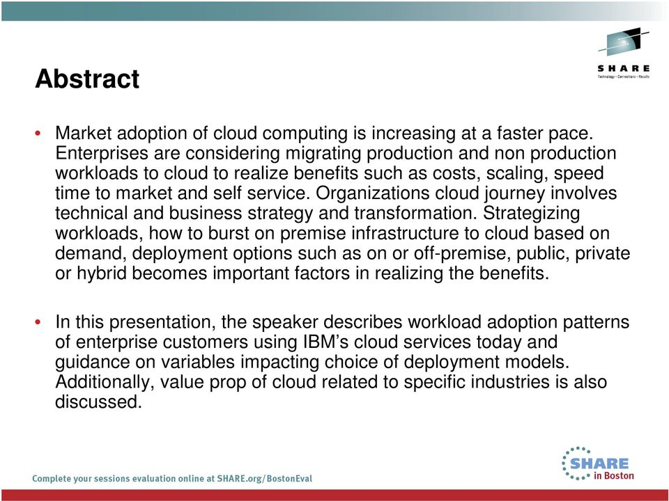 Organizations cloud journey involves technical and business strategy and transformation.