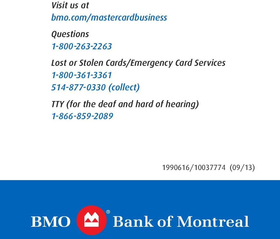 Stolen Cards/Emergency Card Services 1-800-361-3361