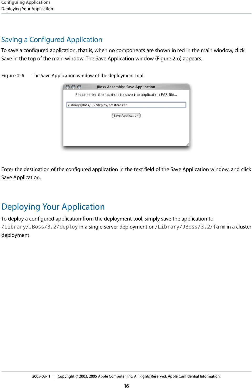 Figure 2-6 The Save Application window of the deployment tool Enter the destination of the configured application in the text field of the Save Application window, and click