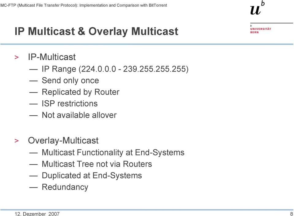 available allover > Overlay-Multicast Multicast Functionality at