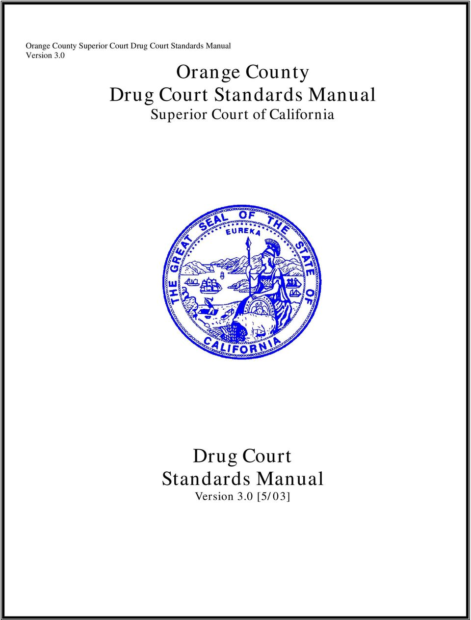 Court of California Drug