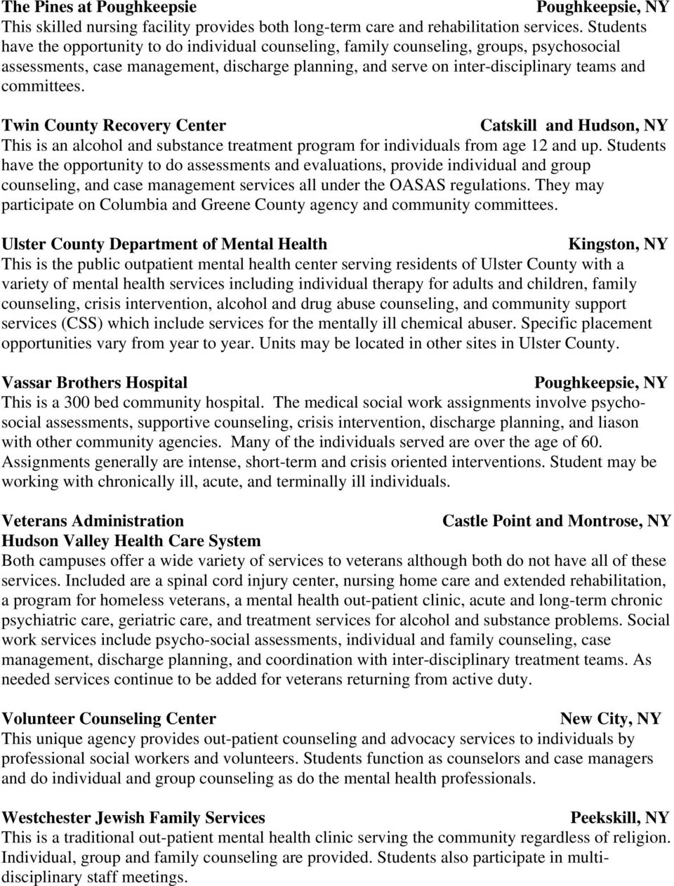 committees. Twin County Recovery Center Catskill and Hudson, NY This is an alcohol and substance treatment program for individuals from age 12 and up.