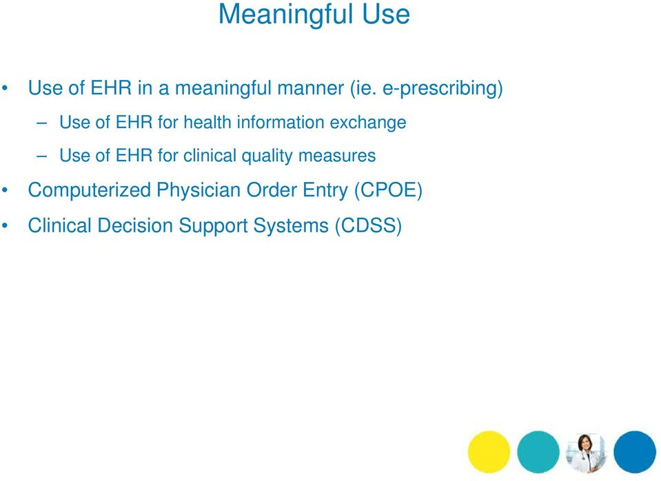Use of EHR for clinical quality measures Computerized