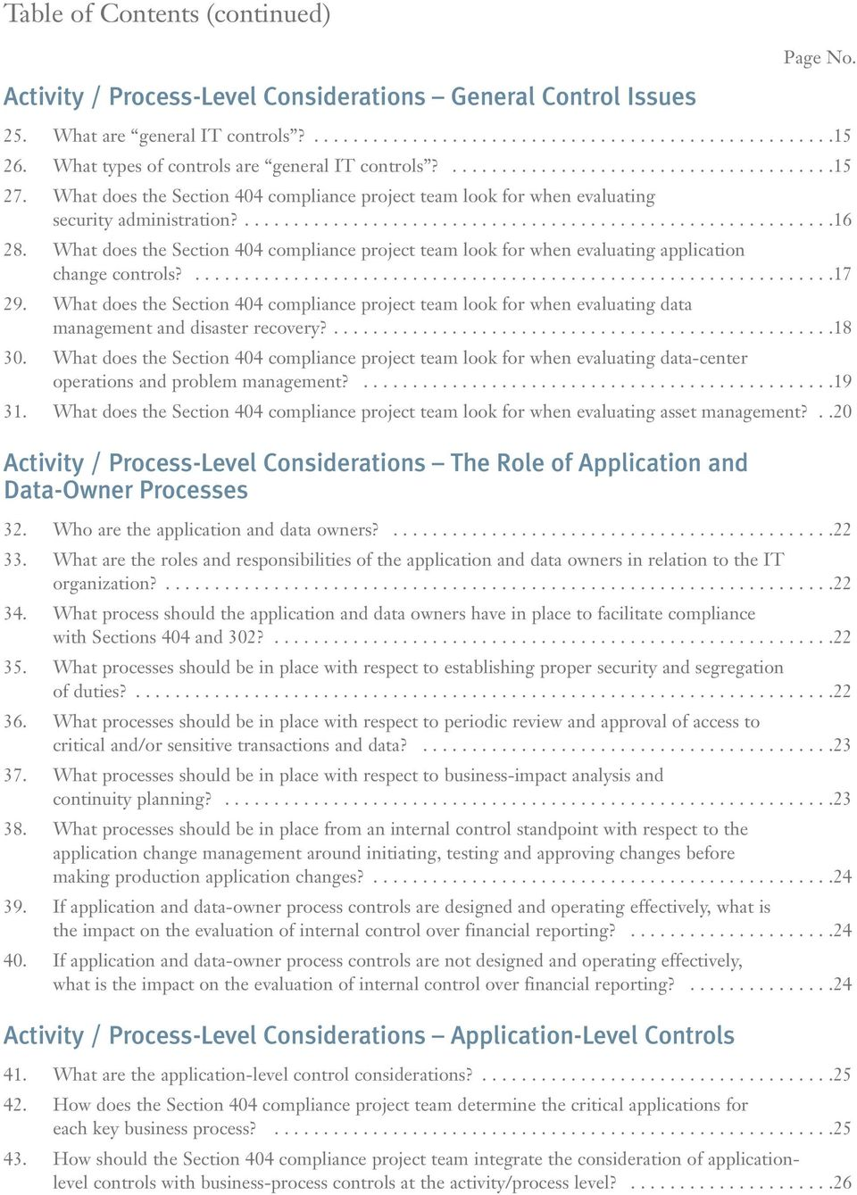 What does the Section 404 compliance project team look for when evaluating application change controls?.................................................................17 29.