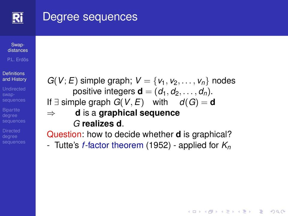If simple graph G(V, E) with d(g) = d d is a graphical sequence G