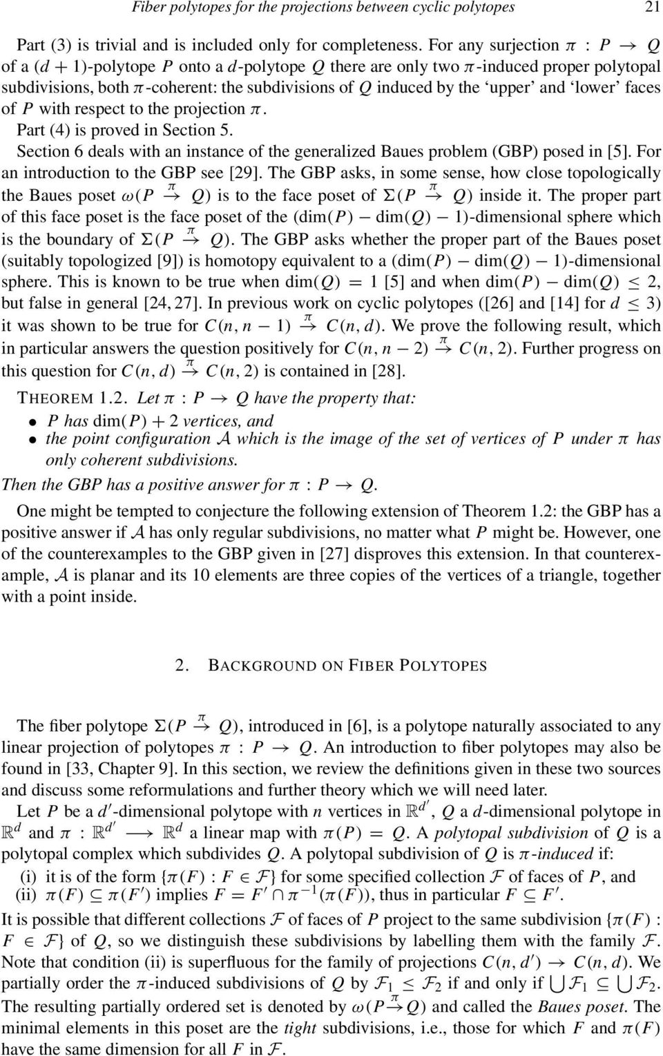 lower faces of P with respect to the projection π. Part (4) is proved in Section 5. Section 6 deals with an instance of the generalized Baues problem (GBP) posed in [5].