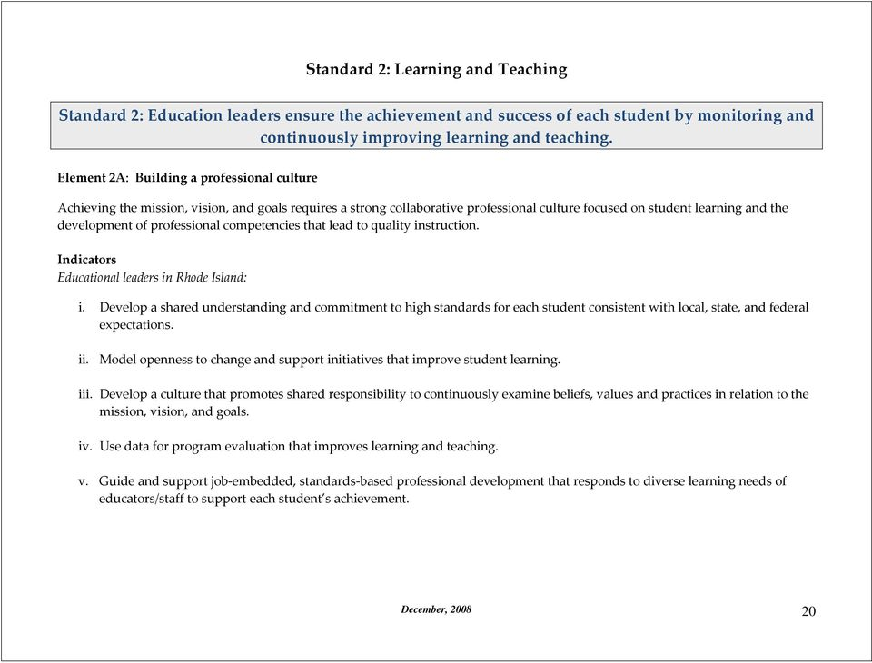 professional competencies that lead to quality instruction. Indicators Educational leaders in Rhode Island: i.
