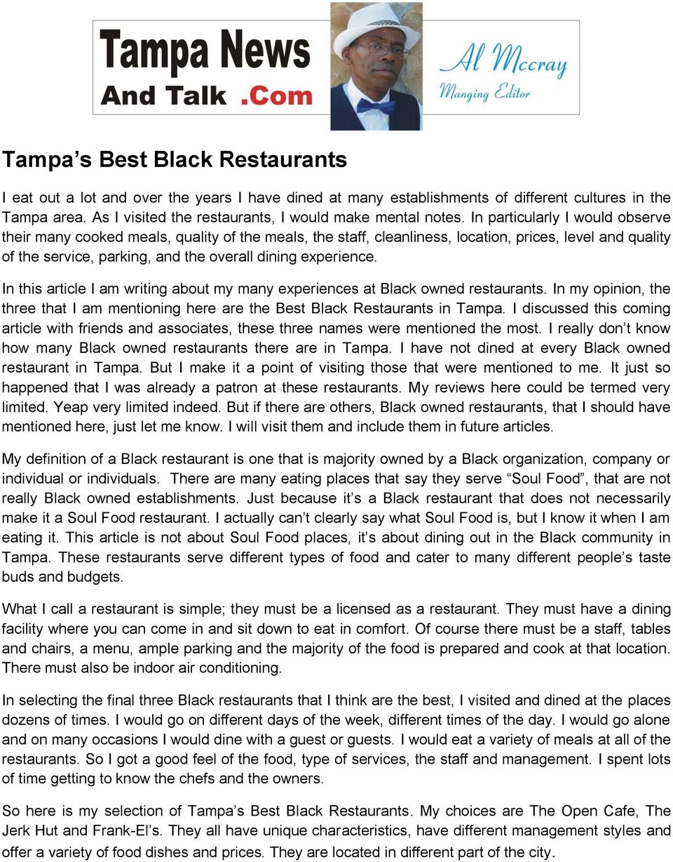 In this article I am writing about my many experiences at Black owned restaurants. In my opinion, the three that I am mentioning here are the Best Black Restaurants in Tampa.