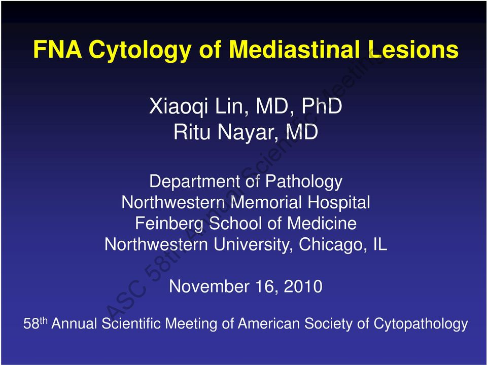 School of Medicine Northwestern University, Chicago, IL November 16,
