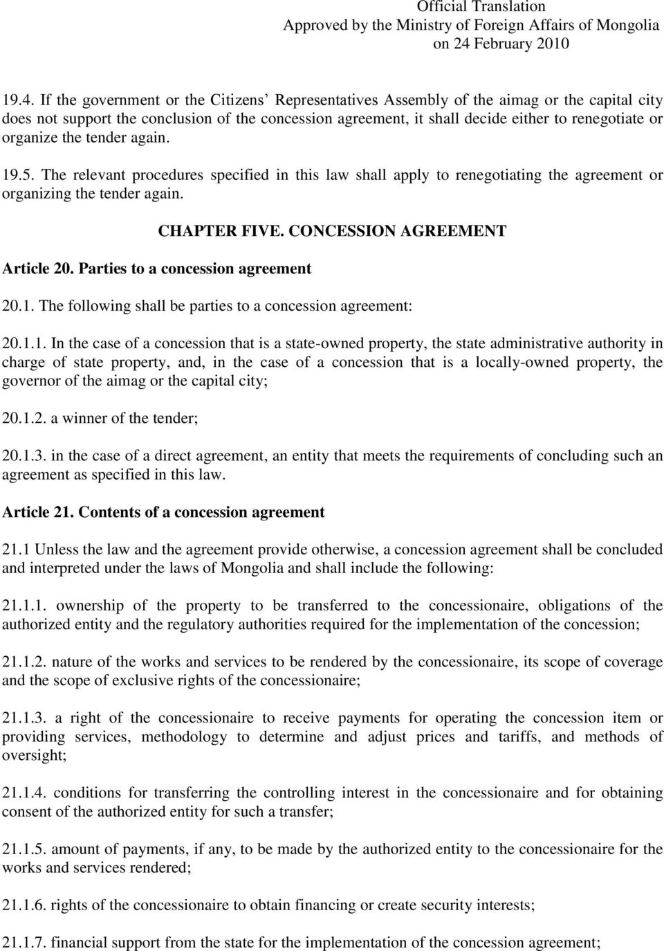 Parties to a concession agreement CHAPTER FIVE. CONCESSION AGREEMENT 20.1.