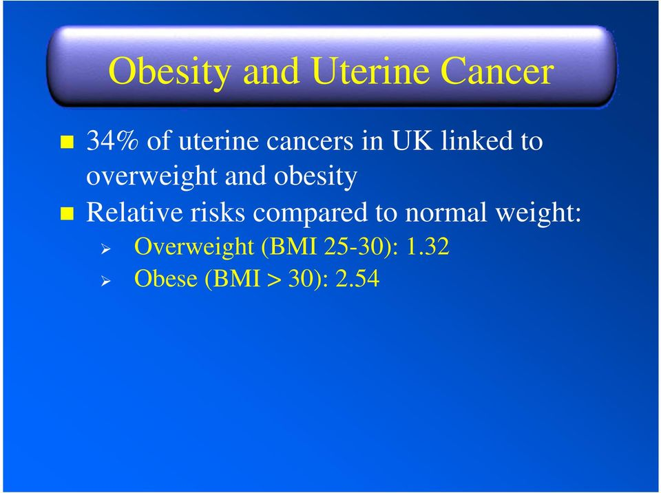 obesity Relative risks compared to normal