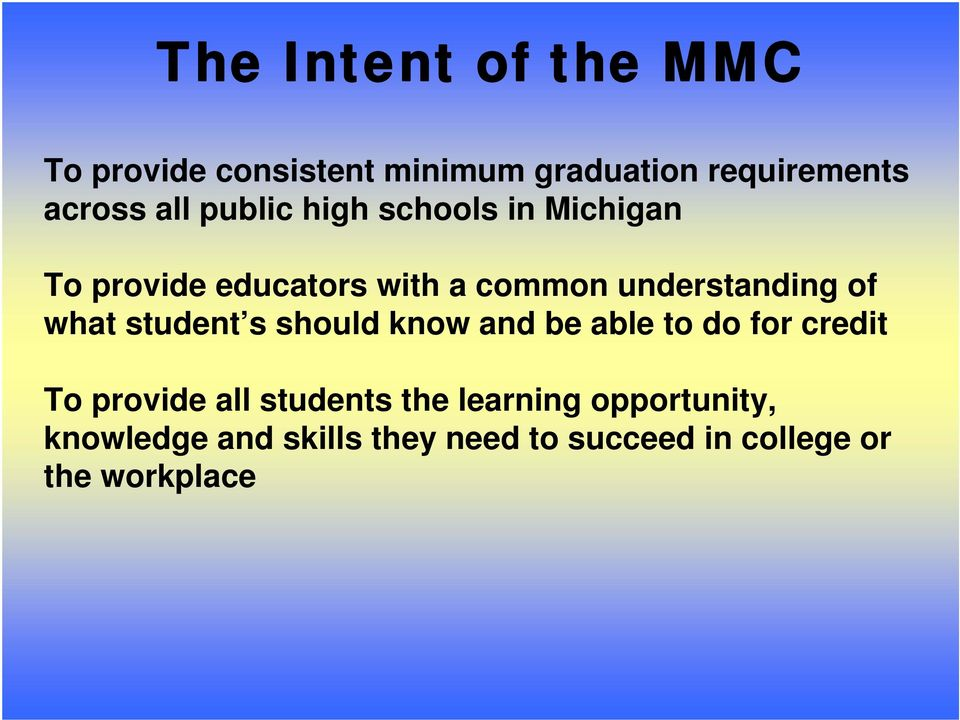 what student s should know and be able to do for credit To provide all students the