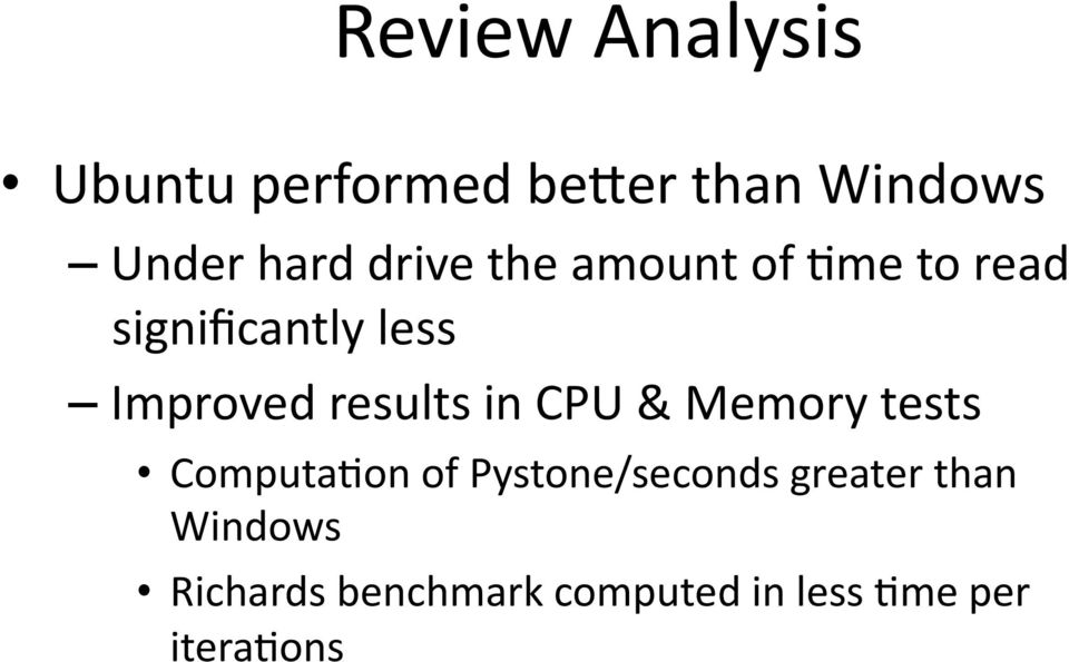 results in CPU & Memory tests ComputaDon of Pystone/seconds