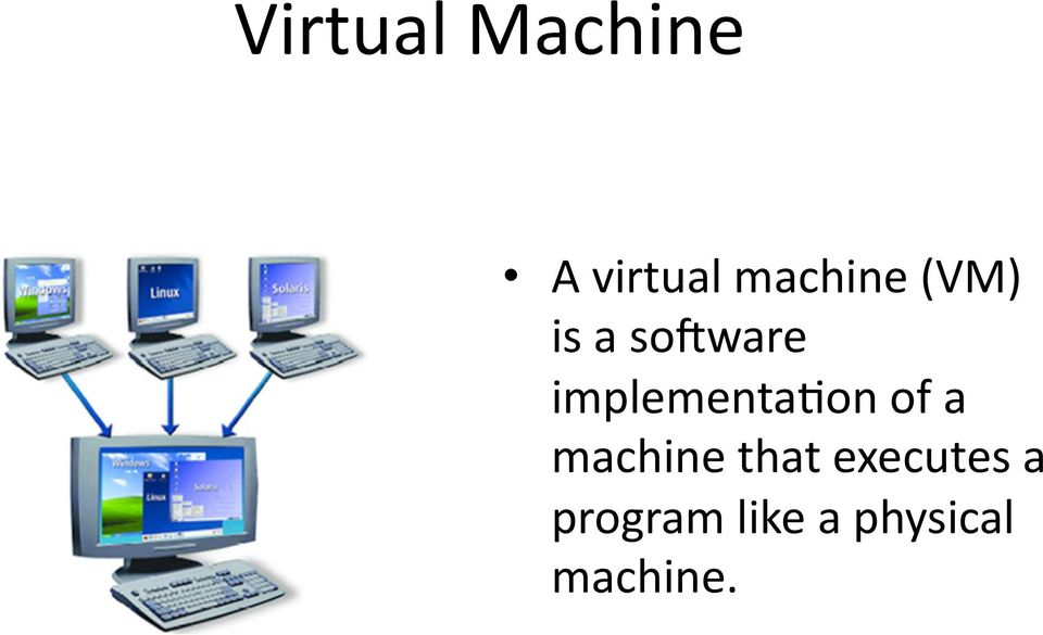 implementadon of a machine that