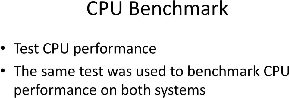 was used to benchmark CPU