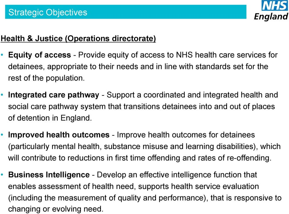 Integrated care pathway - Support a coordinated and integrated health and social care pathway system that transitions detainees into and out of places of detention in England.