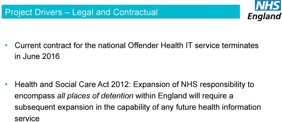 Expansion of NHS responsibility to encompass all places of detention within England