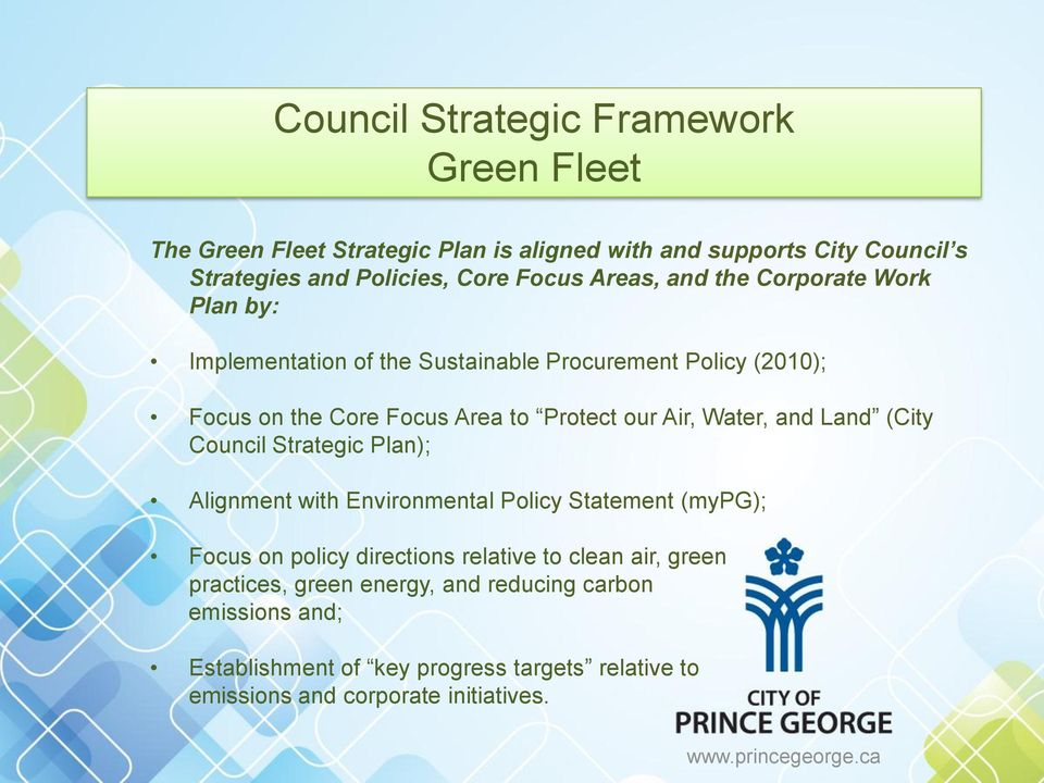Water, and Land (City Council Strategic Plan); Alignment with Environmental Policy Statement (mypg); Focus on policy directions relative to clean air,