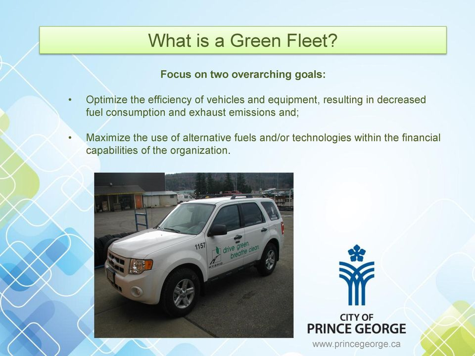 equipment, resulting in decreased fuel consumption and exhaust