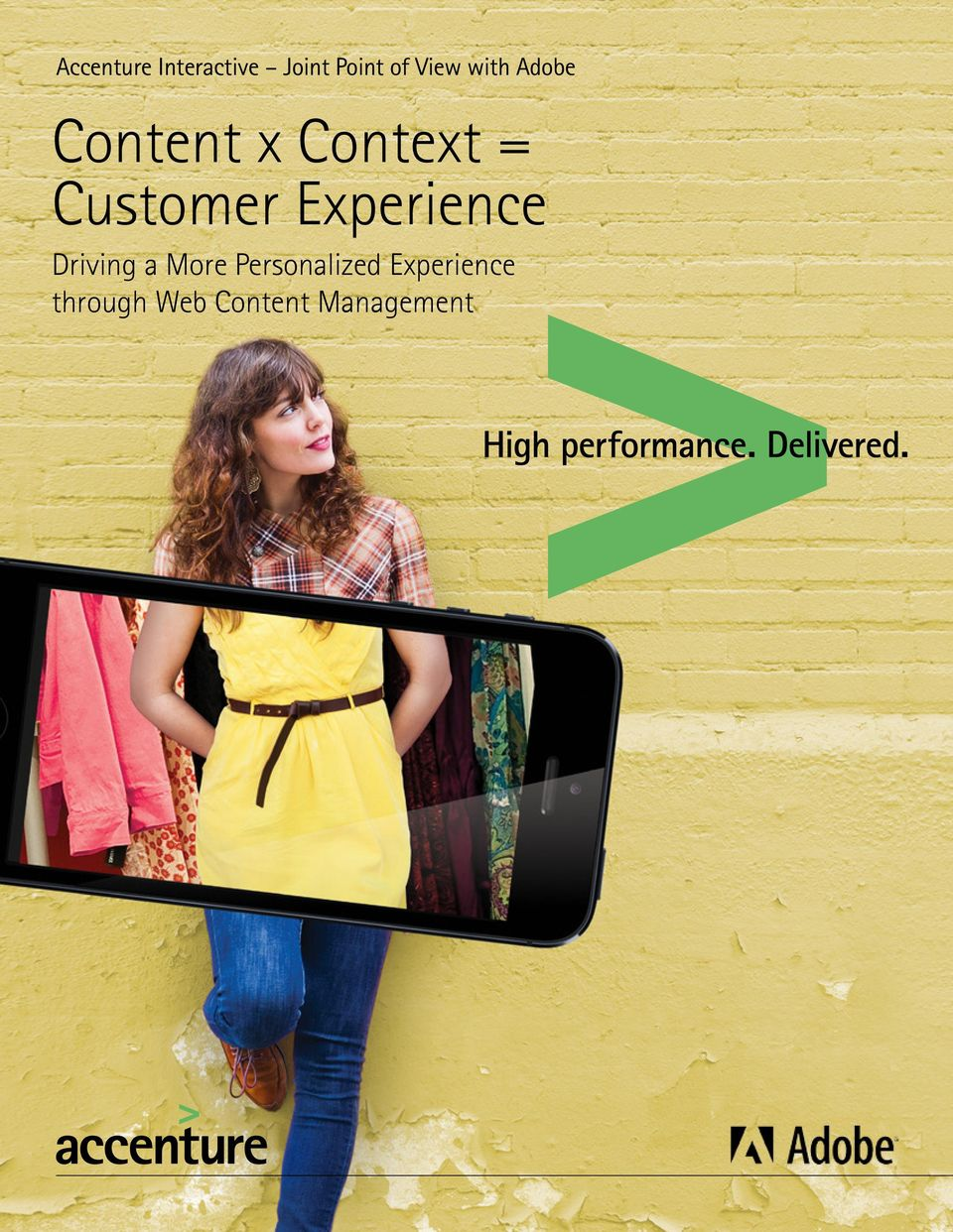 Customer Experience Driving a More