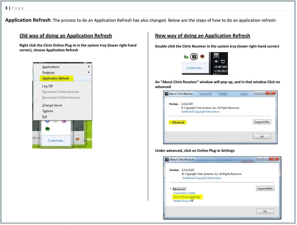 the system tray (lwer right-hand crner), chse Applicatin Refresh New way f ding an Applicatin Refresh Duble click the Citrix