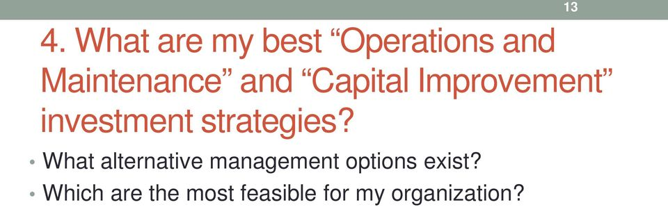What alternative management options exist?
