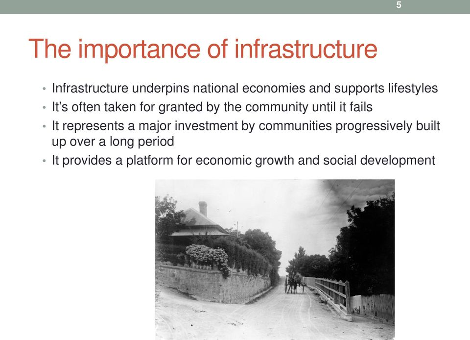 fails It represents a major investment by communities progressively built up