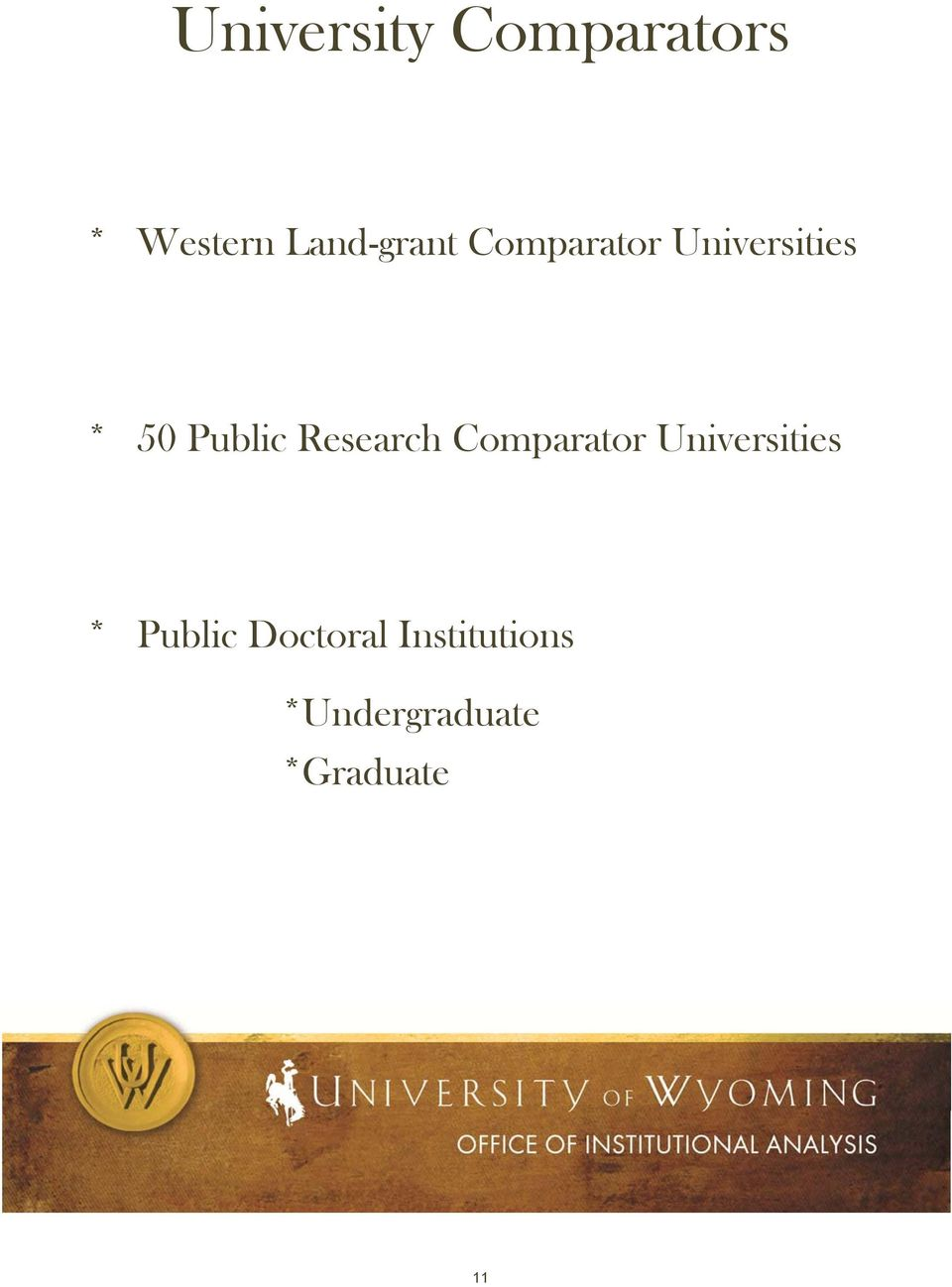 Public Research Comparator Universities *