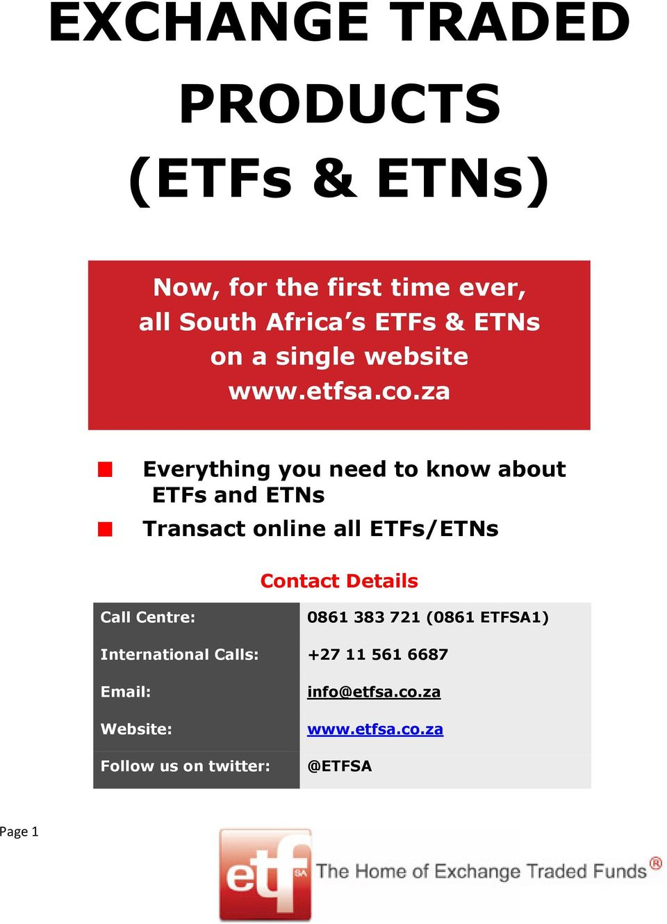 za Everything you need to know about ETFs and ETNs Transact online all ETFs/ETNs Contact Details