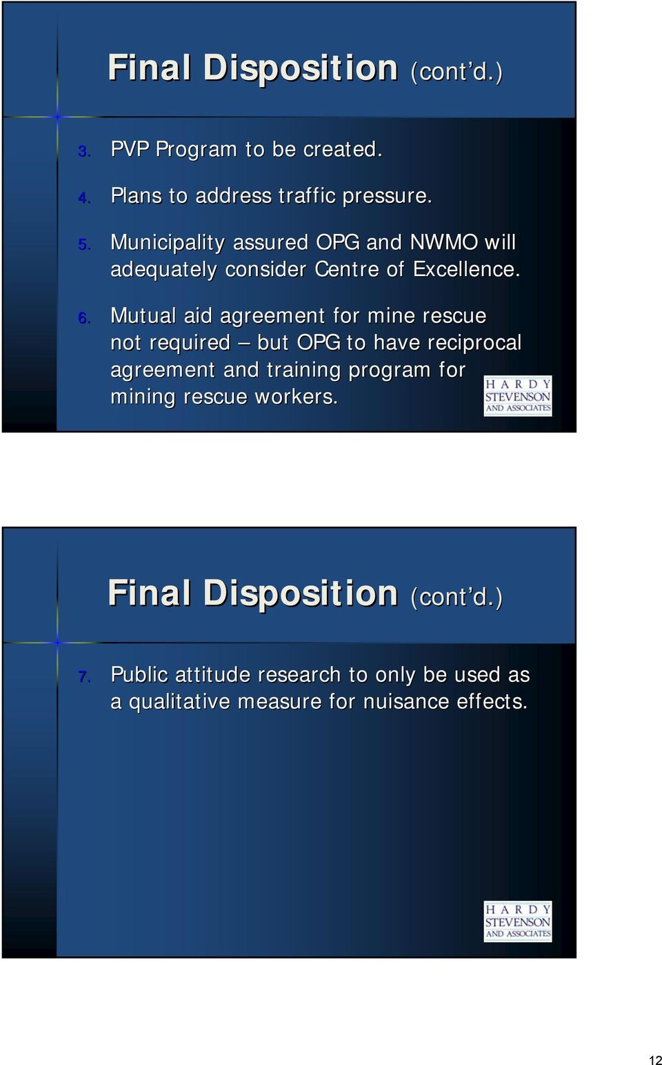Mutual aid agreement for mine rescue not required but OPG to have reciprocal agreement and training program