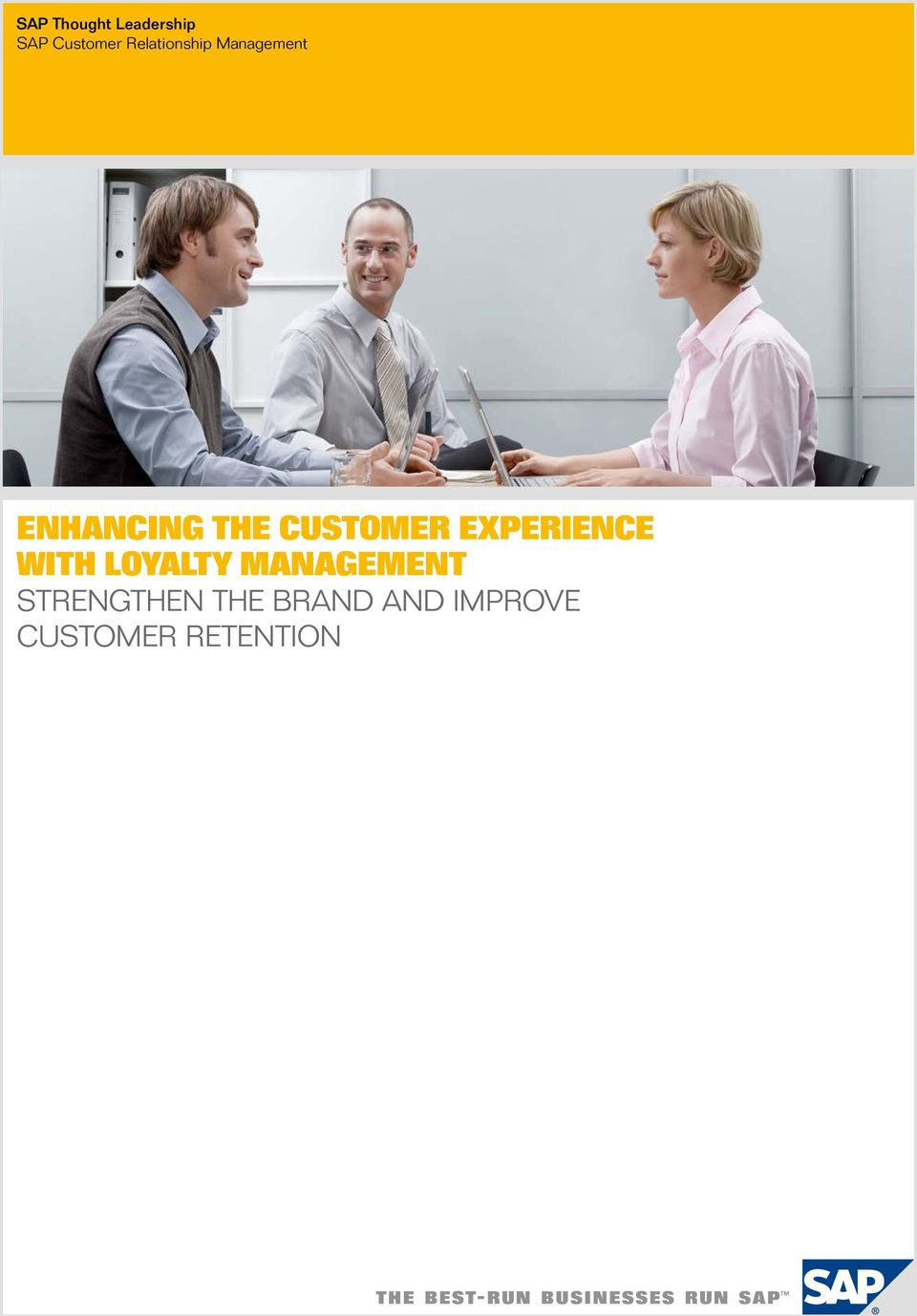 Customer Experience with Loyalty