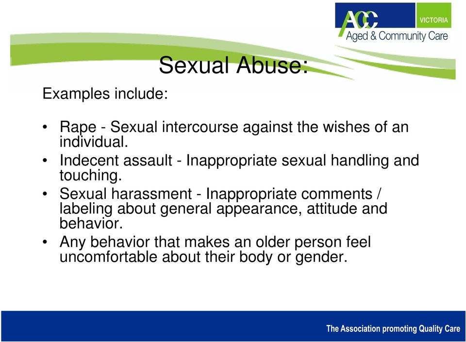 Sexual harassment - Inappropriate comments / labeling about general appearance,
