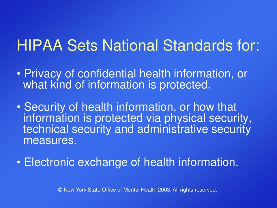 Security of health information, or how that information is protected via
